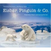 Eisbär, Pinguin & Co