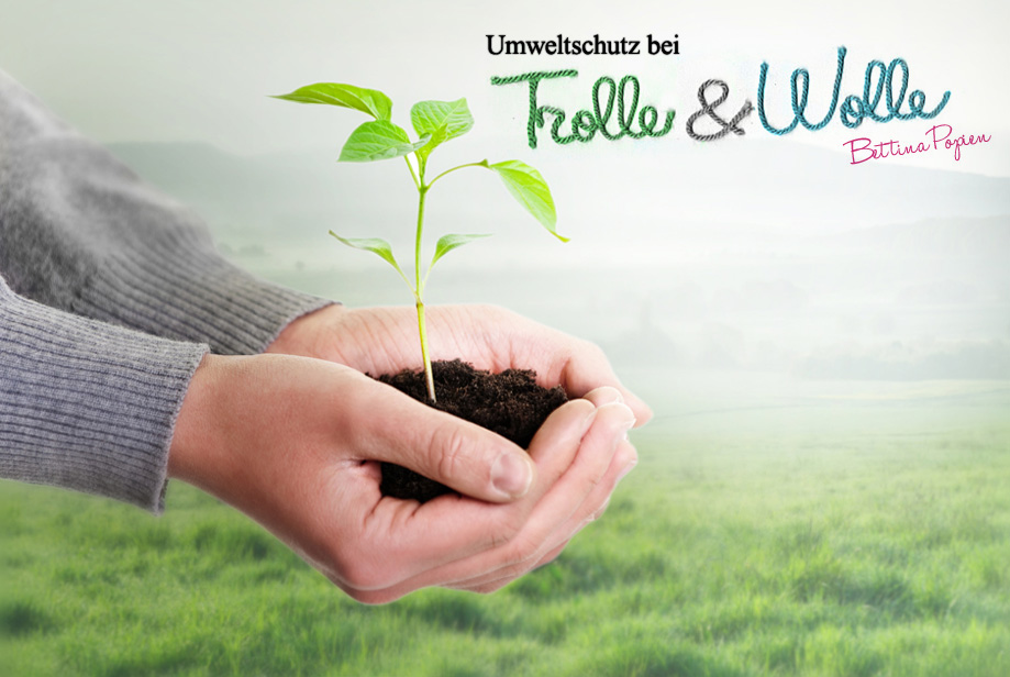 Umweltschutz bei Trolle und Wolle