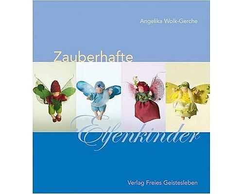 Zauberhafte Elfenkinder von Angelika Wolk-Gerche