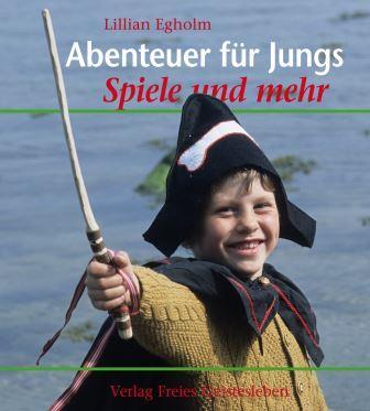 Abenteuer für Jungs - Lilian Egholm