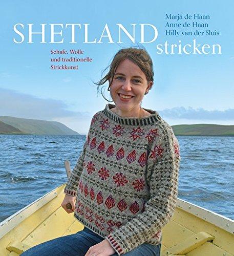 Shetland stricken - traditionelle Strickkunst