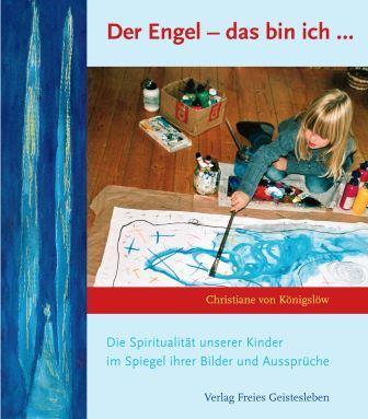 Der Engel - das bin ich - Christiane Maria von Königslöw