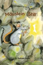 """Mäuslein """"Still"""""""
