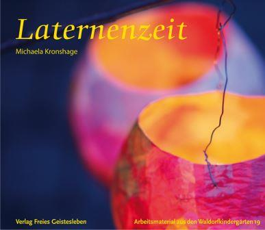 Laternenzeit - Michaela Kronshage