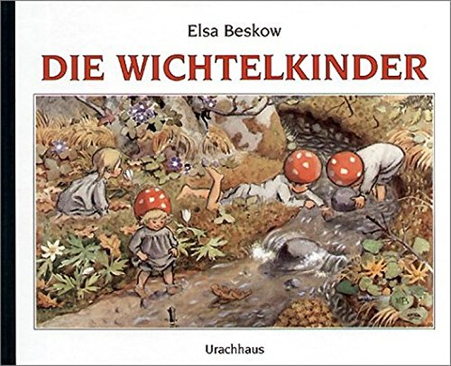 Die Wichtelkinder von Elsa Beskow